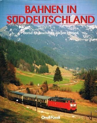 9783280018972: Bahnen in Süddeutschland