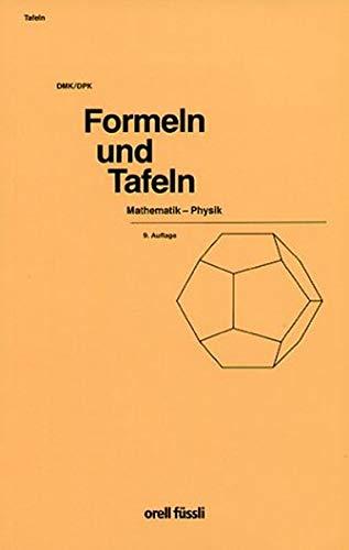 Formeln und Tafeln Mathematik - Physik. (Lernmaterialien)