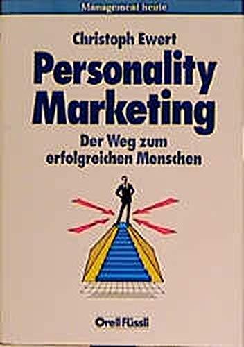 9783280021811: Personality Marketing. Der Weg zum erfolgreichen Menschen.