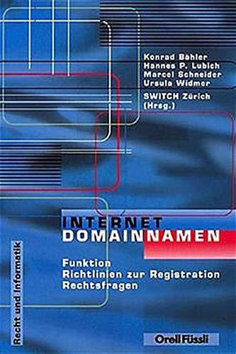Internet Domainnamen: B�hler, Lubich, Schneider, Widmer, Illustrated by Funktion Richtlinien zur ...