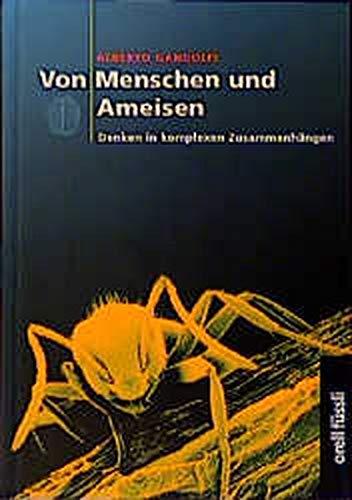 Von Menschen und Ameisen. Denken in komplexen Zusammenhängen. (3280026695) by Gandolfi, Alberto