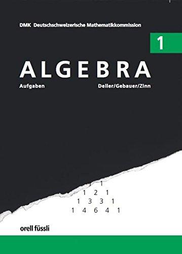 9783280027950: Algebra 1. Aufgaben - 8. bis 9. Schuljahr. Mit Ergebnissen.