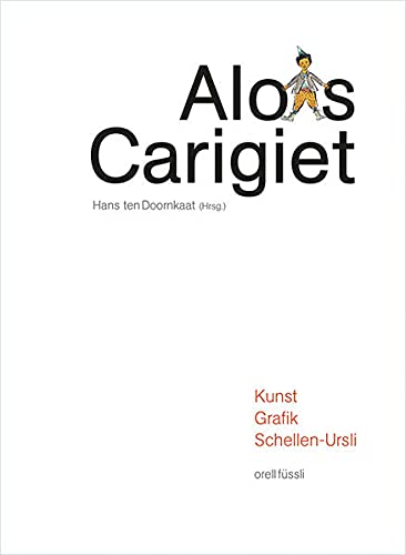 9783280029152: Alois Carigiet