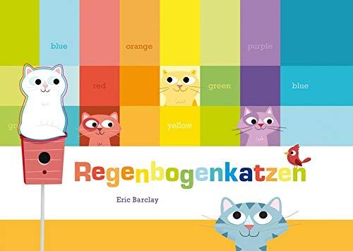 Regenbogenkatzen: Barclay, Eric