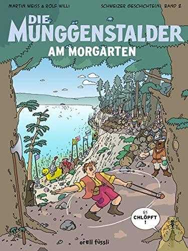 9783280034941: Die Munggenstalder am Morgarten: Schweizer Geschichten Band 2