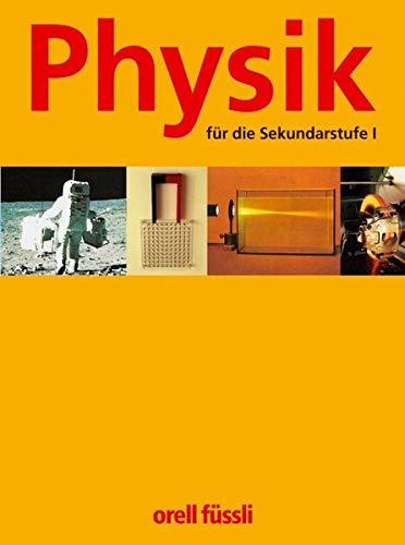 9783280040447: Physik für die Sekundarstufe I: Arbeitsbuch by Waiblinger, Willy; Friedrich, ...