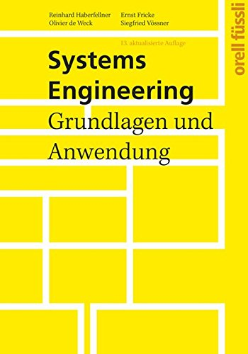 Systems Engineering: Reinhard Haberfellner