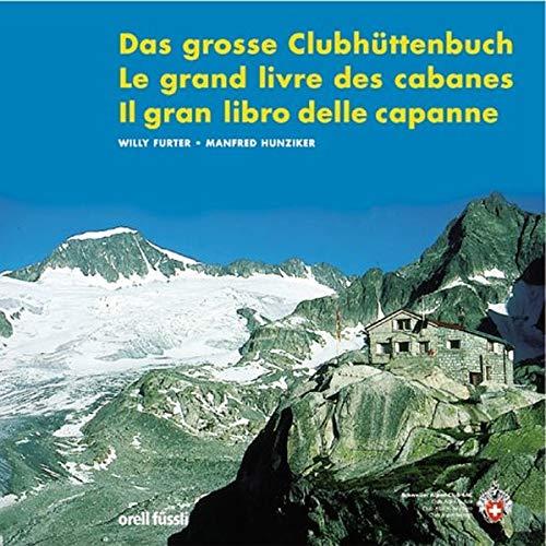 9783280050040: Das grosse Clubhüttenbuch