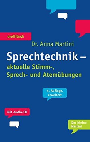 9783280051030: Sprechtechnik. Mit Audio-CD: aktuelle Stimm-, Sprech- und Atemübungen