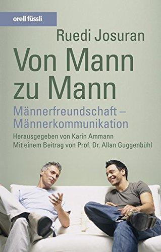 9783280051887: Von Mann zu Mann: Männerfreundschaft - Männerkommunikation