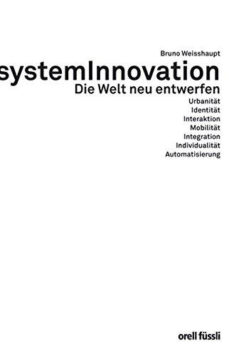 9783280051993: SystemInnovation: Die Welt neu entwerfen