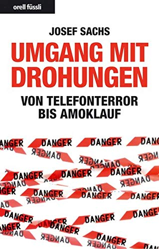 9783280053249: Umgang mit Drohungen: Von Telefonterror bis Amoklauf