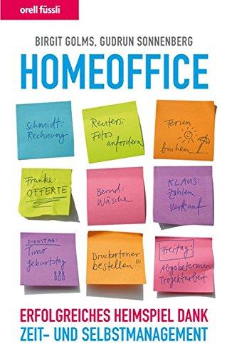 9783280053591: Homeoffice: Erfolgreiches Heimspiel dank Zeit- und Selbstmanagement