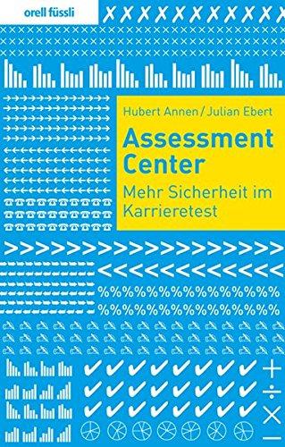 9783280053782: Assessment Center: Mehr Sicherheit im Karrieretest