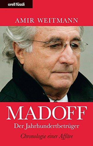 9783280053898: Madoff - Der Jahrhundertbetr�ger: Chronologie einer Aff�re