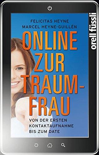 9783280054451: Online zur Traumfrau: Von der ersten Kontaktaufnahme bis zum Date