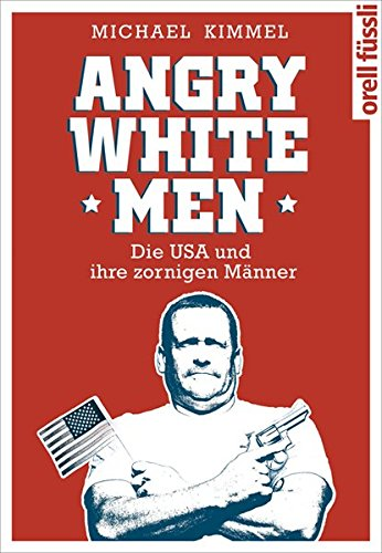 9783280055878: Angry White Men