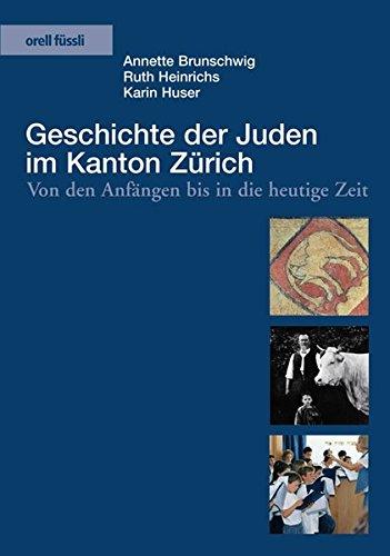 9783280060018: Geschichte der Juden im Kanton Z�rich. Von den Anf�ngen bis in die heutige Zeit
