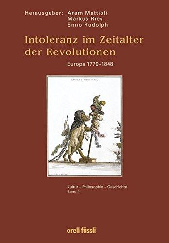 9783280060124: Intoleranz im Zeitalter der Revolutionen. Europa 1770 - 1848