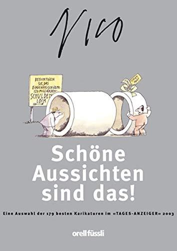 NICO - SCHÖNE AUSSICHTEN SIND DAS !: Studer, Hans K./Cadsky, P. R.