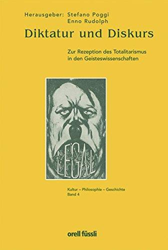 9783280060643: Diktatur und Diskurs. Zur Rezeption des Totalitarismus in den Geisteswissenschaften
