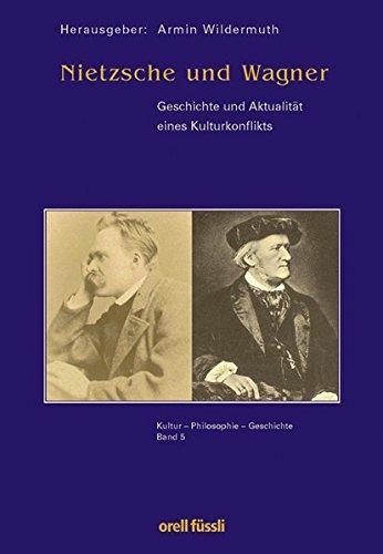 9783280061077: Nietzsche und Wagner: Geschichte und Aktualität eines Kulturkonfliktes