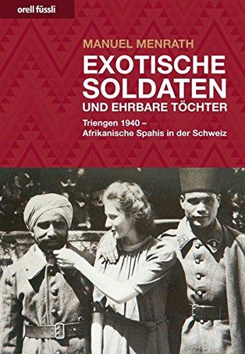 9783280061206: Exotische Soldaten und ehrbare Töchter