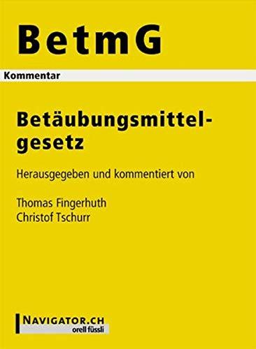 9783280070123: Betäubungsmittelgesetz (BetmG), Kommentar (f. d. Schweiz)