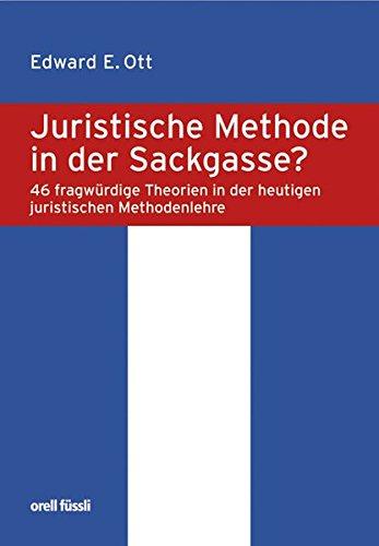 9783280071144: Juristische Methode in der Sackgasse?