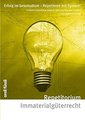 9783280072288: Repetitorium Immaterialgüterrecht: Erfolg im Jurastudium-Repetieren mit System!