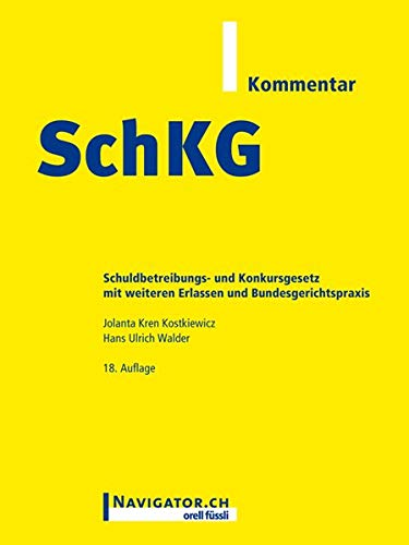 9783280072653: SchKG Kommentar. Schuldbetreibungs- und Konkursgesetz