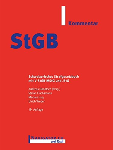 StGB Kommentar (f. d. Schweiz): Andreas Donatsch