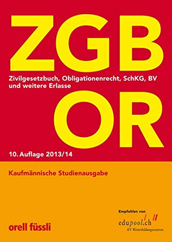 9783280073056: ZGB OR Kaufmännische Studienausgabe: Zivilgesetzbuch, Obligationenrecht, SchKG, BV und weitere Erlasse