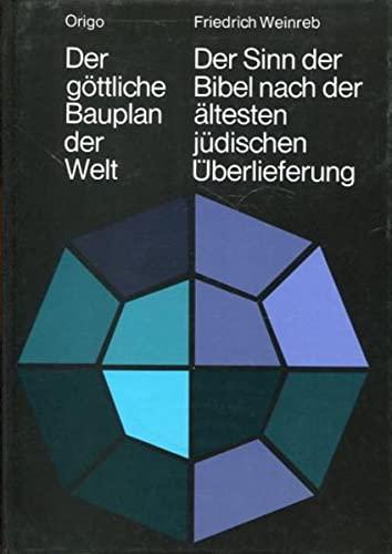 9783282000012: Weinreb, F: Der göttliche Bauplan der Welt