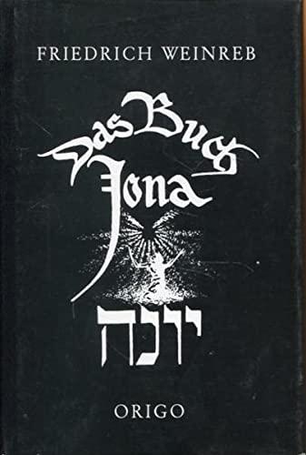 9783282000067: Das Buch Jonah: Der Sinn des Buches Jonah nach der ältesten jüdischen Überlieferung (Livre en allemand)