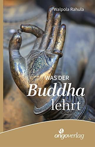 9783282000388: Was der Buddha lehrt