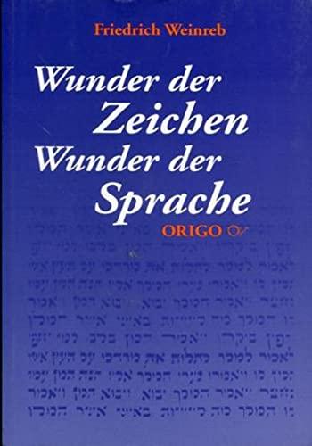9783282000890: Wunder der Zeichen - Wunder der Sprache: Vom Sinn und Geheimnis der Buchstaben