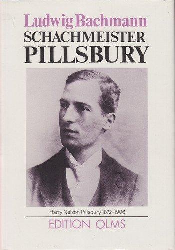 9783283000523: Schachmeister Pillsbury (Tschaturanga)