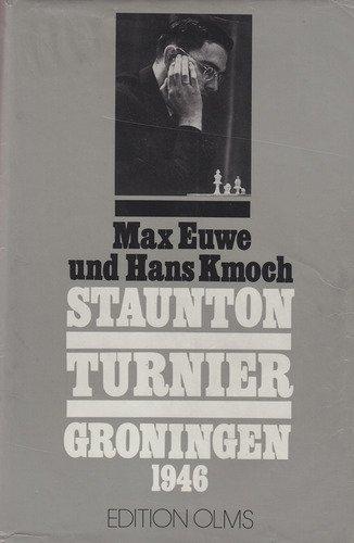 Staunton-Turnier Groningen 1946: Max Euwe; Hans