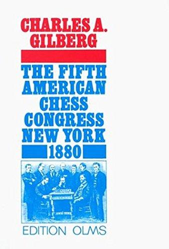 9783283000905: The Fifth American Chess Congress: New York 1880 (Tschaturanga S.)