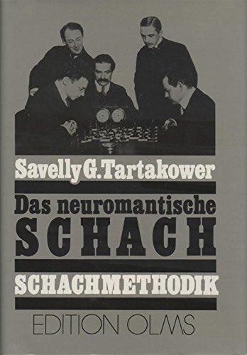 9783283000950: Das neuromantische Schach: Der Stand der jetzigen hypermodernen Eröffnungen auf Grund der neuesten Analysen ; Schachmethodik : neue Grundlagen zur Erlernung der Mittelspielstrategie (Tschaturanga)