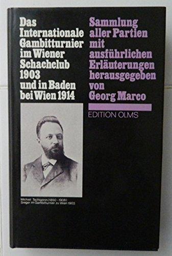 9783283001285: Das internationale Gambitturnier im Wiener Schachklub 1903 und in Baden bei Wien 1914