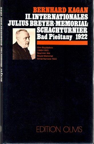 9783283001384: Internationales Julius-Breyer-Memorial Schachturnier (II.) in Bad Piestany im Jahre 1922 (Livre en allemand)