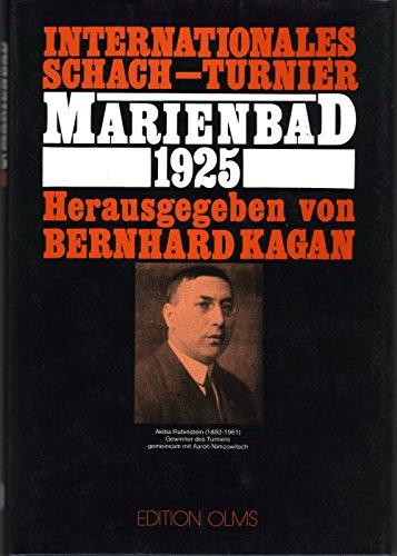 9783283001391: Kongressbuch des Internationalen Schach-Turniers zu Marienbad 1925 (Tschaturanga)
