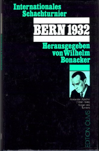 9783283001452: Turnierbuch des Internationalen Schachturniers Bern 1932 (Caturangavidya)