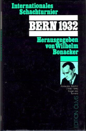 9783283001452: Turnierbuch des Internationalen Schachturniers, Bern 1932