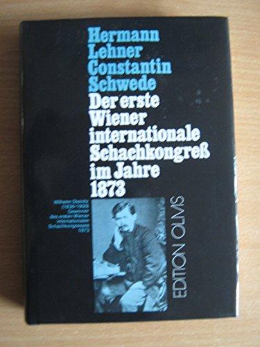 9783283001780: Der erste Wiener Internationale Schachkongress 1873