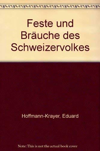 9783283002497: Feste und Bräuche des Schweizervolkes