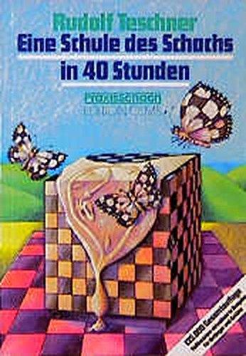 9783283002718: Eine Schule des Schachs in 40 Stunden