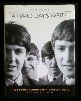 9783283002824: A hard day's write: The stories behind every Beatles' song
